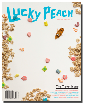 Lucky Peach Issue #7: The Travel Issue